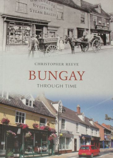 Bungay Through Time, by Christopher Reeve